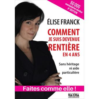 Comment je suis devenu rentiere Élise Franck