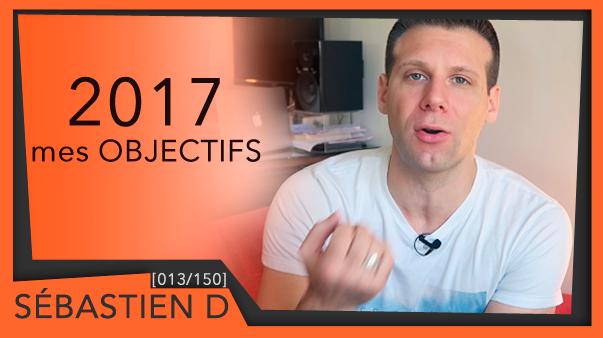 013-Objectifs-2017-Immobilier-Sébastien-D