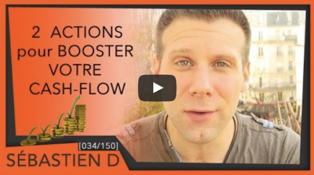 2 ACTIONS pour BOOSTER votre CASH-FLOW
