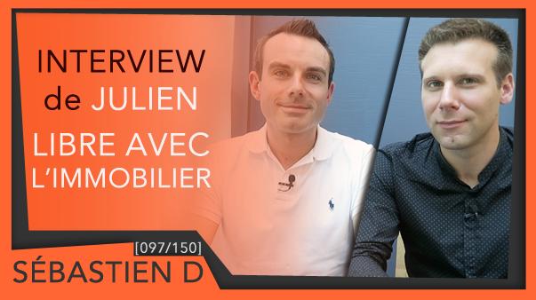 097-INTERVIEW-JULIEN-libre-avec-l'immobilier