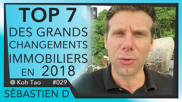 029-TOP-7-des-changments-en-2018-IMMOBILIER-Sébastien-D