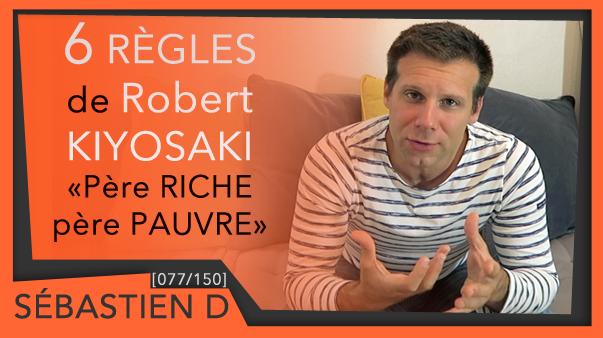 077-Robert-Kiyosaki-Père-Riche-Père-Pauvre-Sébastien-D