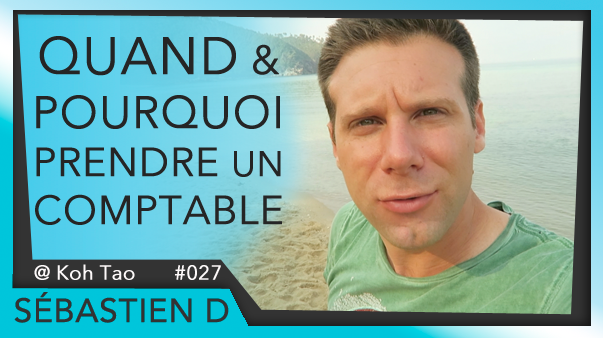 027-QUAND-et-POURQUOI-prendre-un-comptable